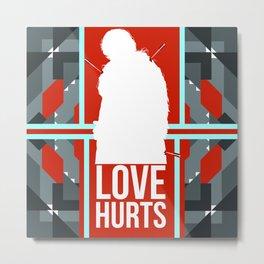 Love Hurts Little Lordling Metal Print