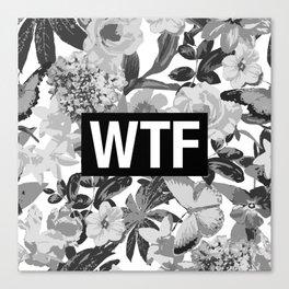 WTF Canvas Print