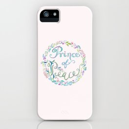 Prince of Peace -Isaiah 9:6 iPhone Case