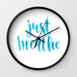 Just Breathe calligraphy Wall Clock