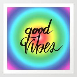 Good Vibes - Rainbow Pride Art Print