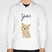 yorkie Hoodies featuring Yorkie - Cute Dog Series by Cassandra Berger