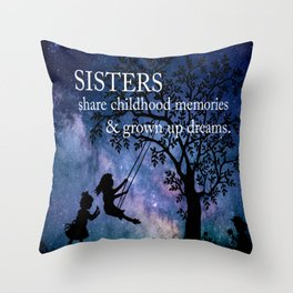 Sisters Quote Throw Pillow