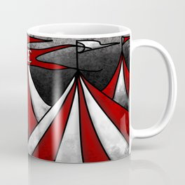 Life In The Circus Ain't Easy Coffee Mug