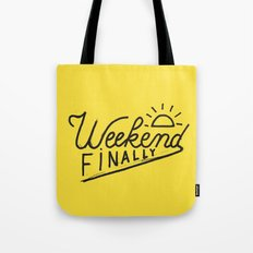 Weekend Finally Tote Bag