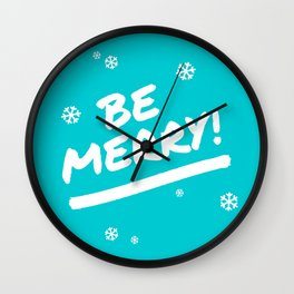Bright Cyan Be Merry Christmas Snowflakes Wall Clock
