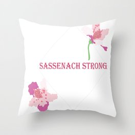 Sassenach Strong Throw Pillow