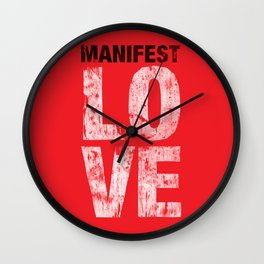 Manifest Love Wall Clock