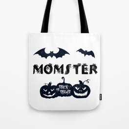 Happy Halloween Momster Quote / Fun Mom Graphic Pumpkins Premium design Tote Bag