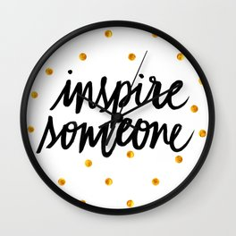 Inspire Someone Wall Clock