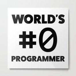 World's #0 programmer Metal Print