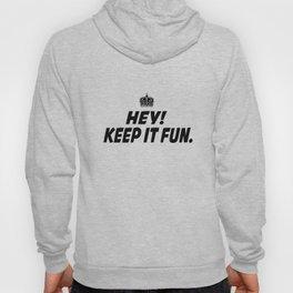 Kep It Fun Hoody