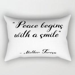 Peace begins with a smile - Mother Teresa Rectangular Pillow