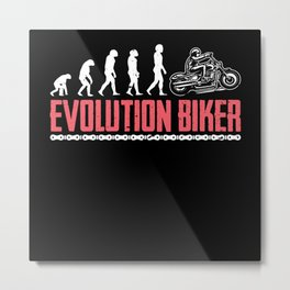 Evolution Biker Motorcycling Motorcycle Metal Print