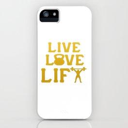 LIVE - LOVE - LIFT iPhone Case