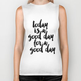Today Is A Good Day For A Good Day Sign, FREE SHIPPING, Family Room Sign, Quote Biker Tank