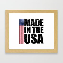 Made In The USA Perfect 4th of July Patriotic Gift Framed Art Print