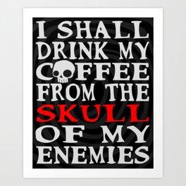 Coffee Warrior Art Print