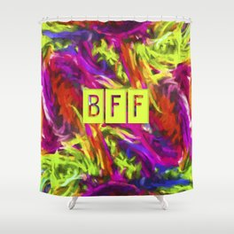 BFF - Best Friends Forever! Shower Curtain