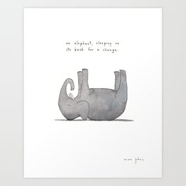 an elephant, sleeping on its back for a change Art Print
