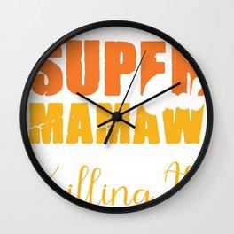 Super Cool Mamaw Killing it Wall Clock