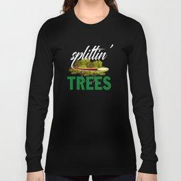 Splittin' Trees Funny Disc Golf Long Sleeve T-shirt