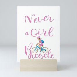 Never Underestimate A Girl With A Bicycle Cool designs Mini Art Print