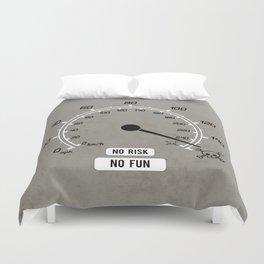 No Risk No Fun Duvet Cover