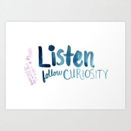 Listen To Curiosity - Blue & Pink Art Print