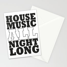 House Music all night long Stationery Cards