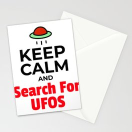 KEEP CALM AND Search For UFOS Stationery Cards