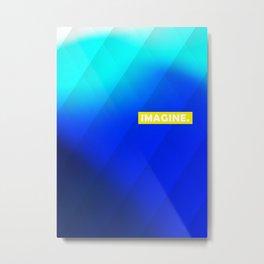 IMAGINE gradient no1 Metal Print