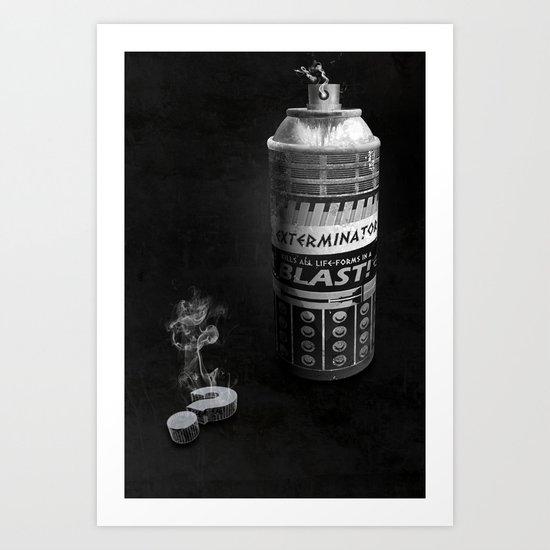 Exterminated Who Art Print