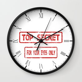 Top Secret For Your Eyes Only Wall Clock