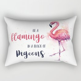 Be a Flamingo Watercolor Animal Typography Rectangular Pillow