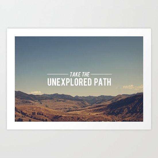 Take The Unexplored Path Art Print