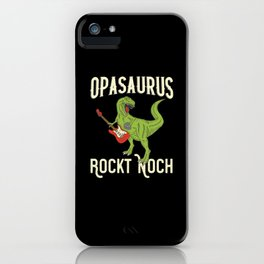 Opasaurus Opa Großvater iPhone Case