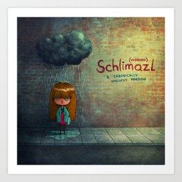 Schlimazl Art Print