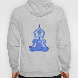 let that shit go / Durga yoga relax poster Hoody