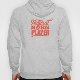 Cool Hockey Shirt Natural Born Player Street Hoody