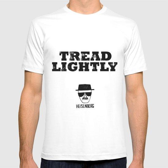Breaking Bad - Tread Lightly - Heisenberg T-shirt