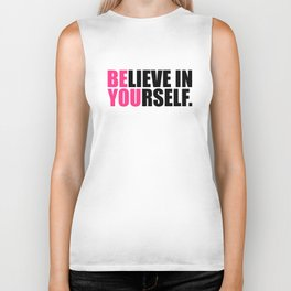 Be You Motivational Quote Biker Tank
