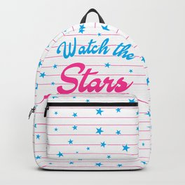 Watch The Stars, motivational, inspirational poster, Backpack
