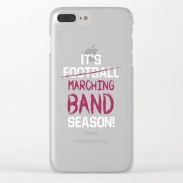 It Is Marching Band Season Graphic Funny T-shirt Clear iPhone Case