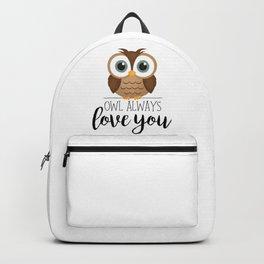 Owl Always Love You Backpack