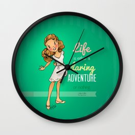 Life is a Daring Adventure - Quote Wall Clock