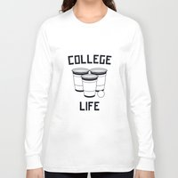 college Long Sleeve T-shirts featuring College Life by Danielle Menard