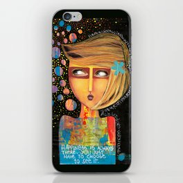 happiness is always there iPhone Skin