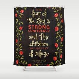 Proverbs 14:26 Shower Curtain