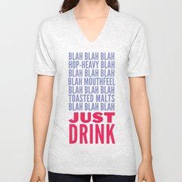 Just Drink Unisex V-Neck